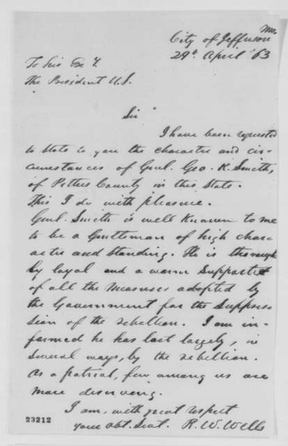 R. W. Wells to Abraham Lincoln, Wednesday, April 29, 1863  (Recommendation for George R. Smith)