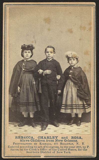Rebecca, Charley, and Rosa, slave children from New Orleans / photographed by Kimball, 477 Broadway, N.Y.