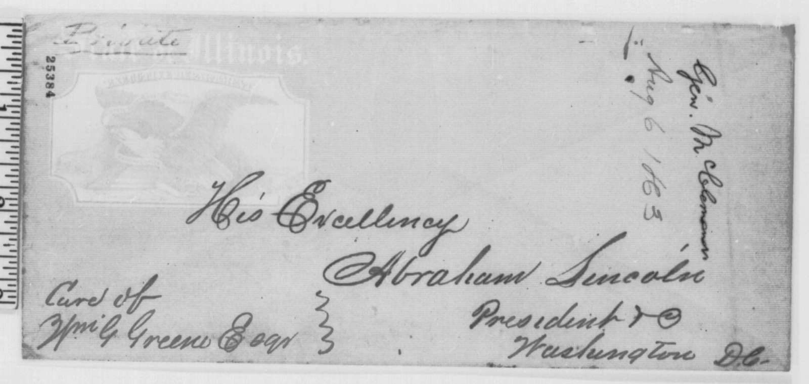 Richard Yates, Ozias M. Hatch, and Jesse K. Dubois to Abraham Lincoln, Thursday, August 06, 1863  (Write on behalf of General McClernand)