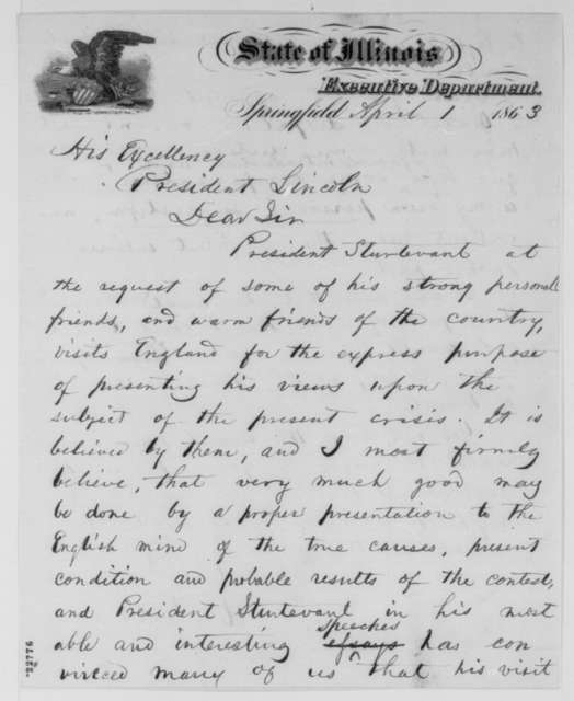 Richard Yates to Abraham Lincoln, Wednesday, April 01, 1863  (Recommends Julian Sturtevant for appointment; endorsed by Sturtevant)