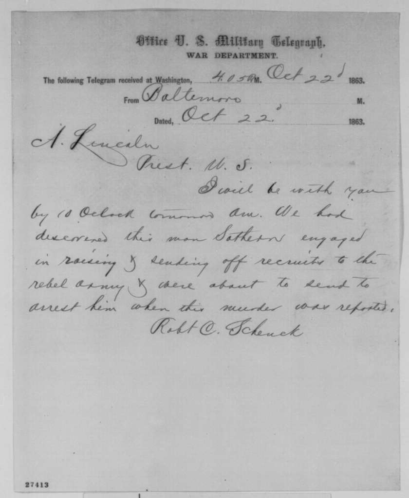 Robert C. Schenck to Abraham Lincoln, Thursday, October 22, 1863  (Telegram reporting that he will meet with Lincoln tomorrow)