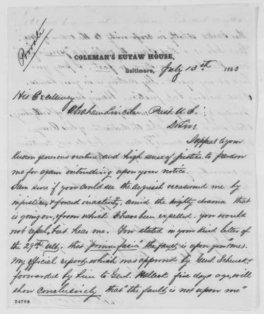 Robert H. Milroy to Abraham Lincoln, Monday, July 13, 1863  (Defends his conduct at Winchester)
