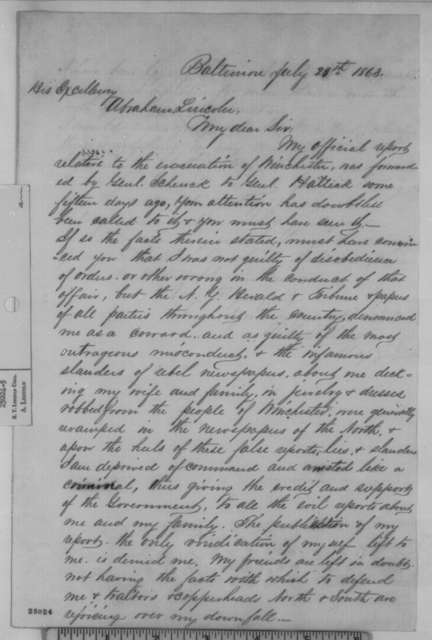 Robert H. Milroy to Abraham Lincoln, Monday, July 20, 1863  (Defends his conduct at Winchester)