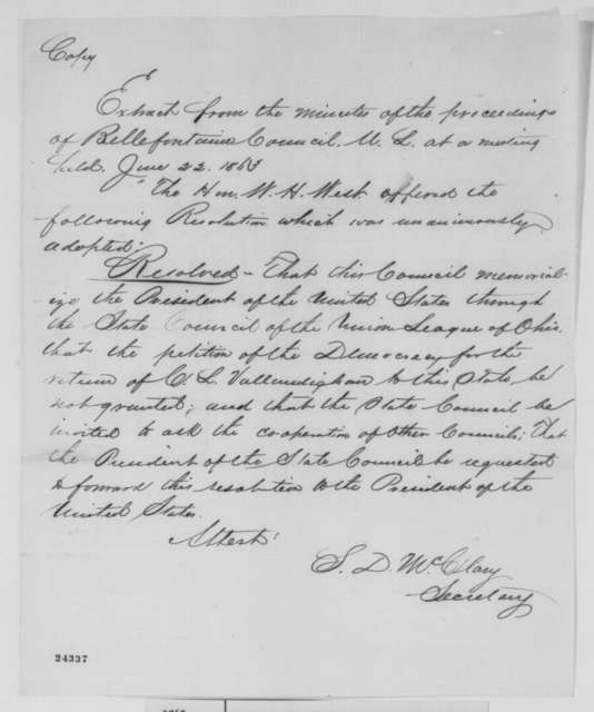 S. D. McClary, Monday, June 22, 1863  (Resolution from Bellefontaine, Ohio Union League concerning Vallandigham)
