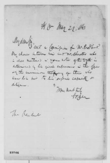 Salmon P. Chase to Abraham Lincoln, Friday, May 29, 1863  (Appointment of comptroller)