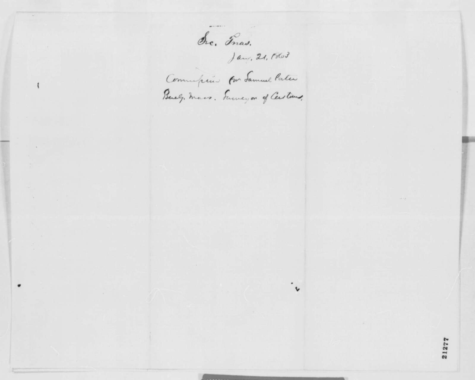 Salmon P. Chase to Abraham Lincoln, Wednesday, January 21, 1863  (Sends commission)