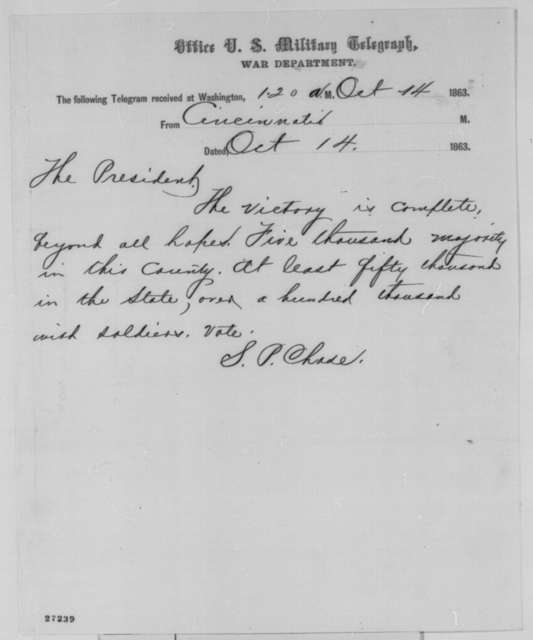 Salmon P. Chase to Abraham Lincoln, Wednesday, October 14, 1863  (Telegram reporting Ohio election results)