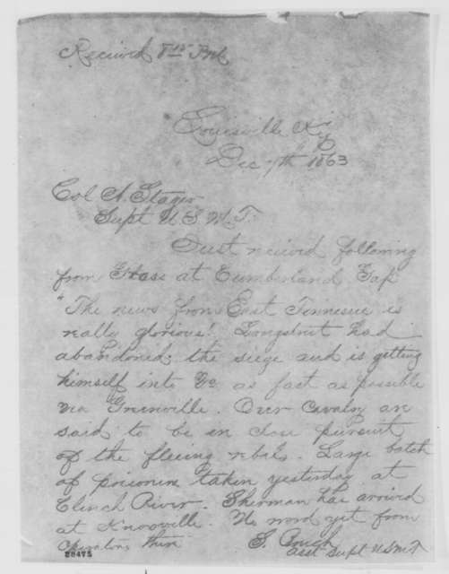 Samuel Bruch to Anson Stager, Monday, December 07, 1863  (Telegram concerning military affairs in East Tennessee)