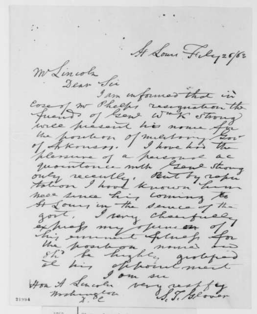 Samuel T. Glover to Abraham Lincoln, Thursday, February 26, 1863  (Recommends General William Strong as military governor of Arkansas)