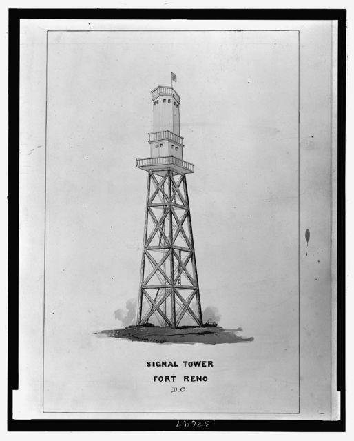 Signal tower Fort Reno D.C. / Lt. J.R. Underdunk(?), U.S.A. del.