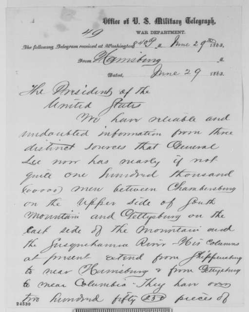 Simon Cameron to Abraham Lincoln, Monday, June 29, 1863  (Telegram reporting Lee's invasion of Pennsylvania)