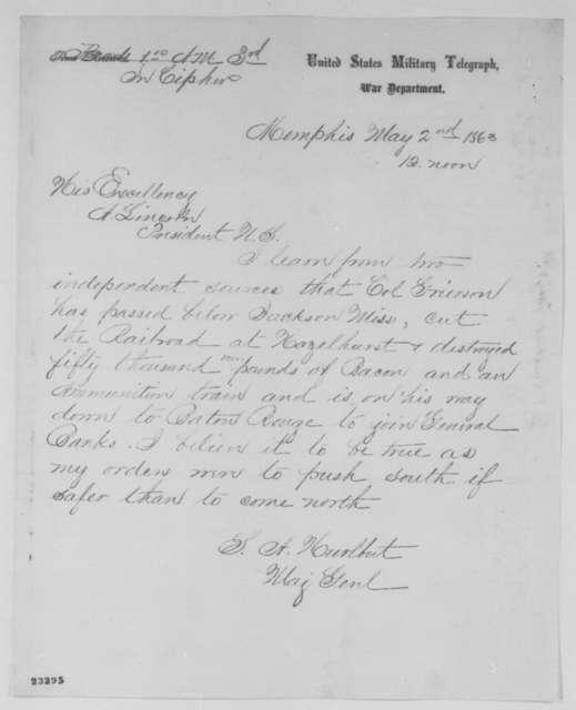 Stephen A. Hurlbut to Abraham Lincoln, Saturday, May 02, 1863  (Telegram reporting Grierson's Raid)