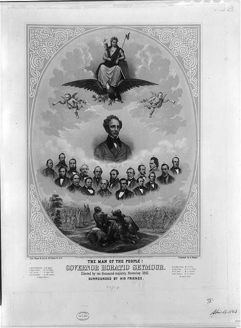 The man of the people! Governor Horatio Seymour. Elected by ten thousand majority, November 1862. Surrounded by his friends / Ferd. Mayer & Co., litho., 96 Fulton St., N.Y.