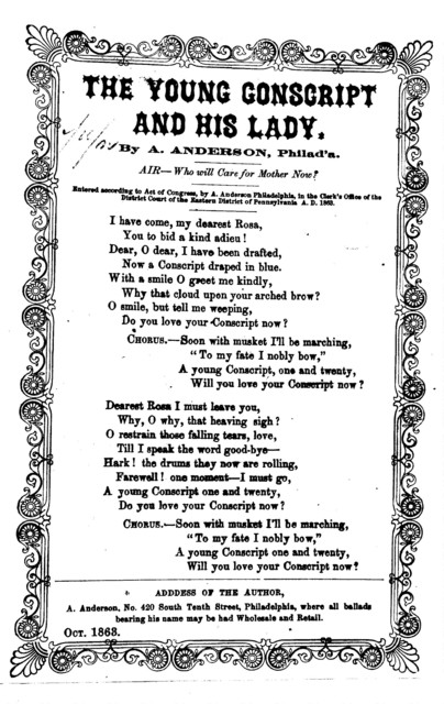 The young conscript and his lady. By A. Anderson ... Air: Who will care for Mother now? ... A. Anderson, Philadelphia ... Oct. 1863