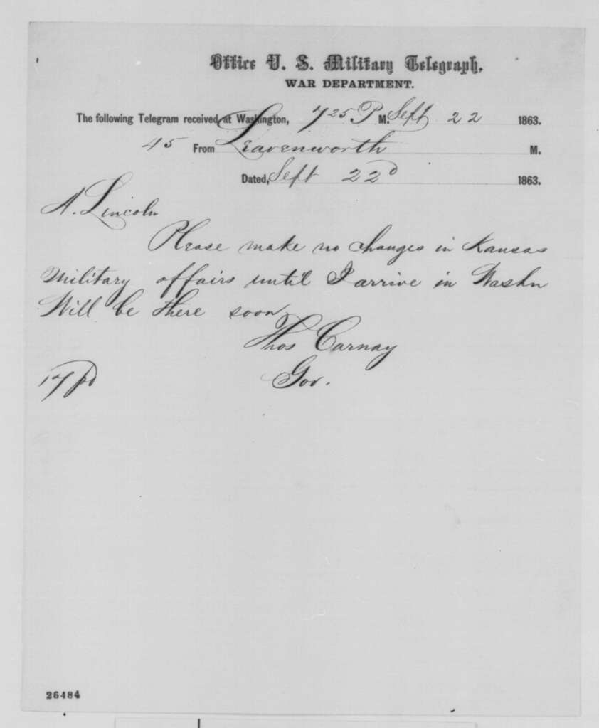 Thomas Carney to Abraham Lincoln, Tuesday, September 22, 1863  (Telegram concerning military affairs in Kansas)