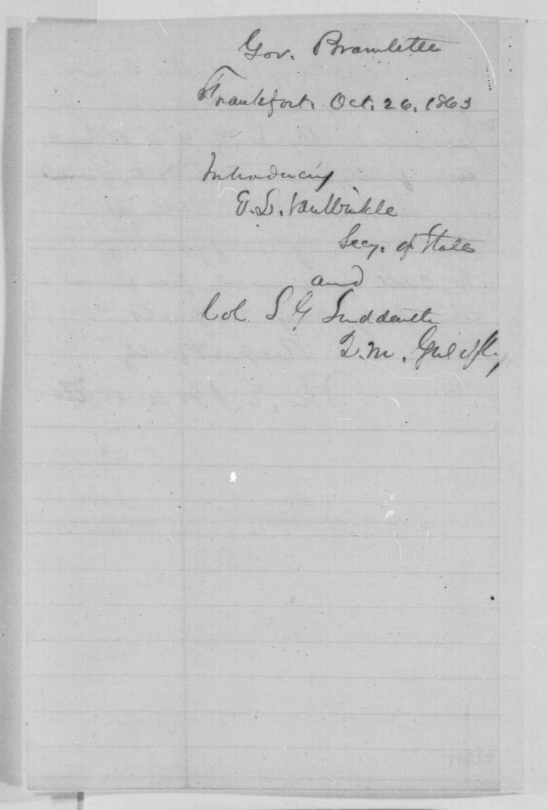 Thomas E. Bramlette to Abraham Lincoln, Monday, October 26, 1863  (Introduces E. L. Van Winkle and S. G. Suddarth)