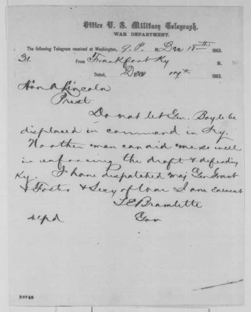 Thomas E. Bramlette to Abraham Lincoln, Thursday, December 17, 1863  (Telegram on behalf of General Boyle)