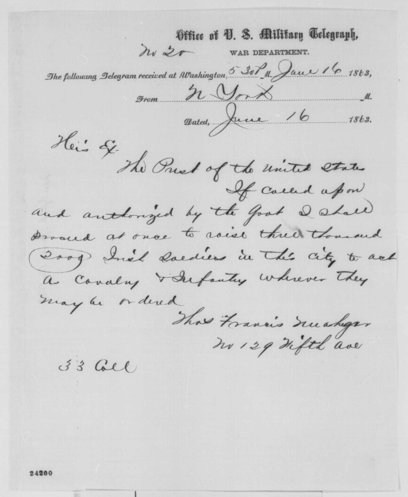 Thomas F. Meagher to Abraham Lincoln, Tuesday, June 16, 1863  (Telegram offering to raise Irish troops)