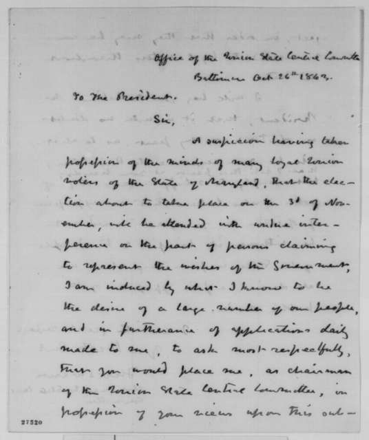 Thomas Swann to Abraham Lincoln, Monday, October 26, 1863  (Interference of Federal Government in upcoming Maryland elections;)
