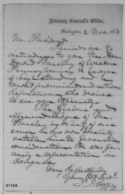Titian J. Coffey to Abraham Lincoln, Monday, November 02, 1863  (Introduces David Barclay)