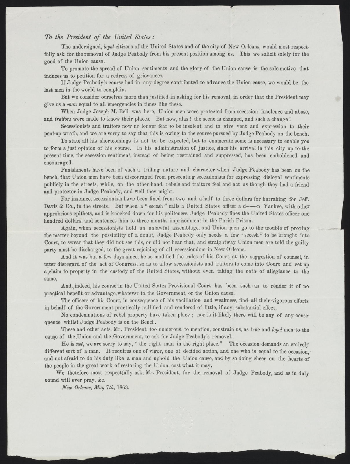 To the President of the United States: The undersigned, loyal citizens of the United States and of the city of New Orleans.