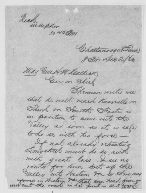 Ulysses S. Grant to Henry W. Halleck, Wednesday, December 02, 1863  (Telegram reporting military situation in Tennessee)