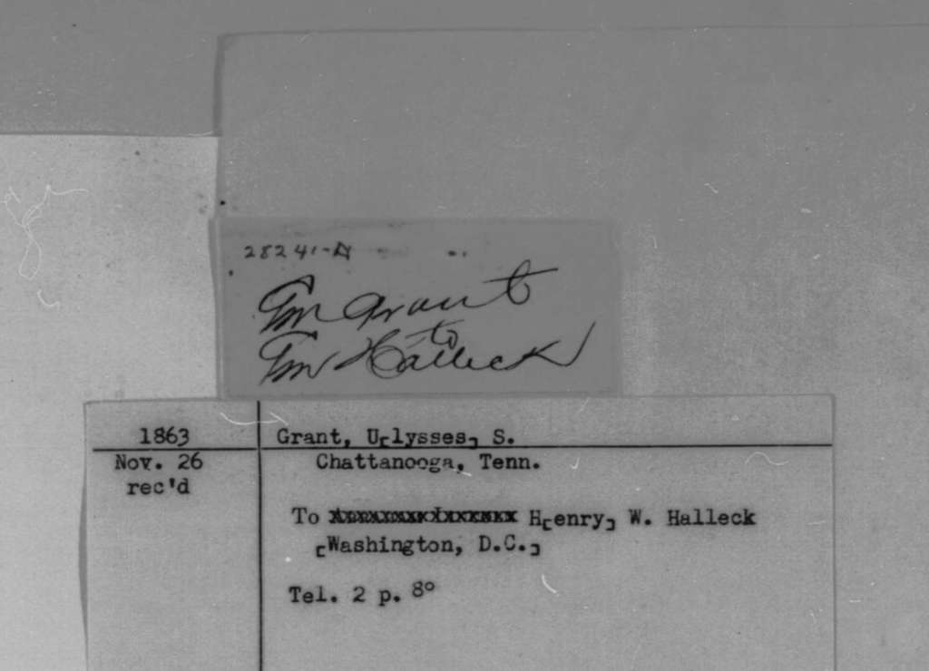 Ulysses S. Grant to Henry W. Halleck, Wednesday, November 25, 1863  (Telegram concerning military affairs in Tennessee)