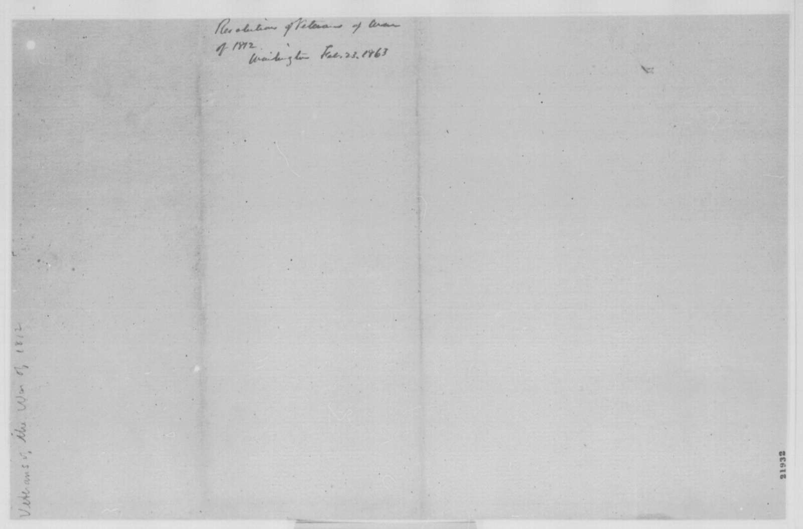 Veterans of War of 1812 to Abraham Lincoln, Monday, February 23, 1863  (Resolutions)