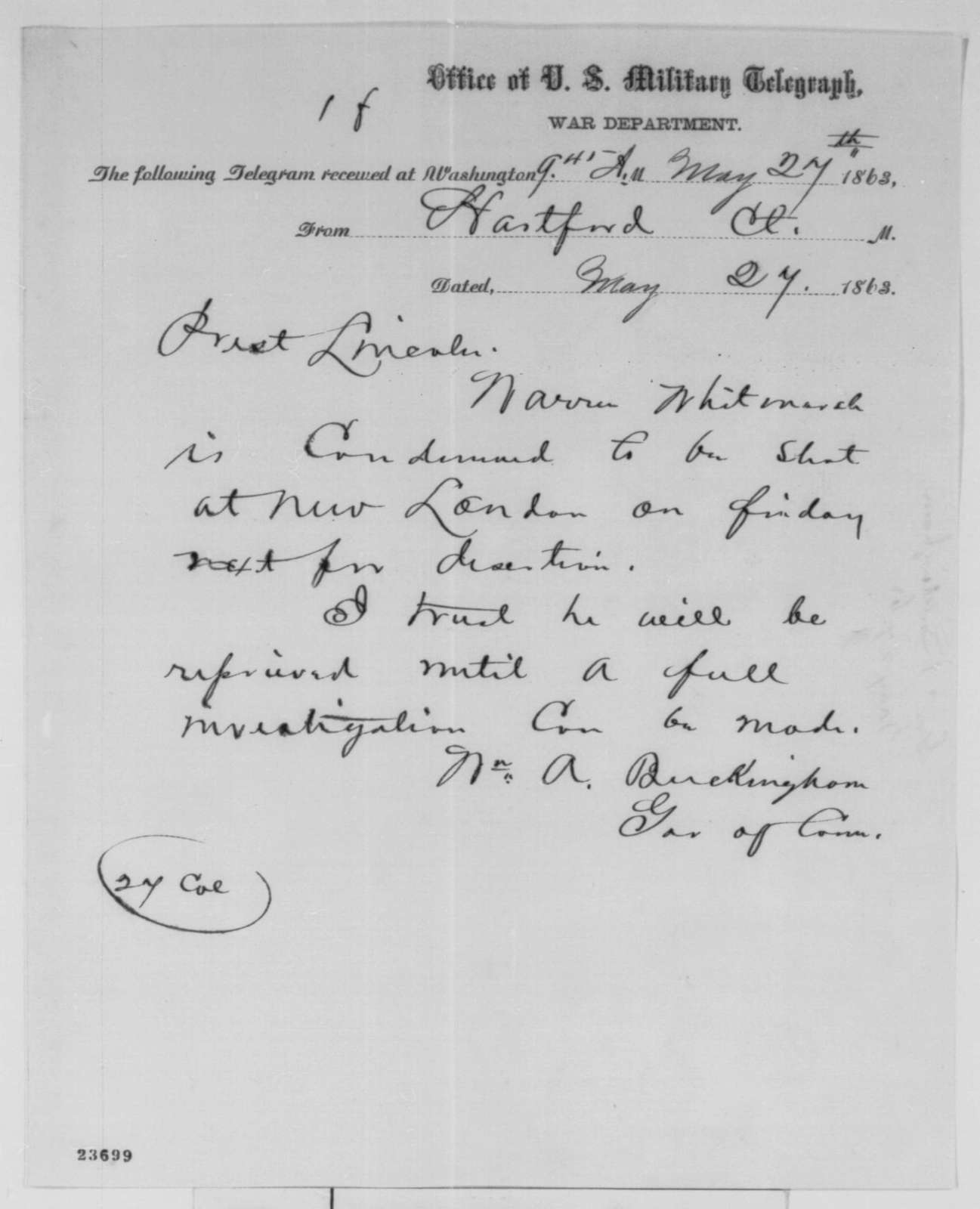 William A. Buckingham to Abraham Lincoln, Wednesday, May 27, 1863  (Telegram concerning case of Warren Whitmarsh)