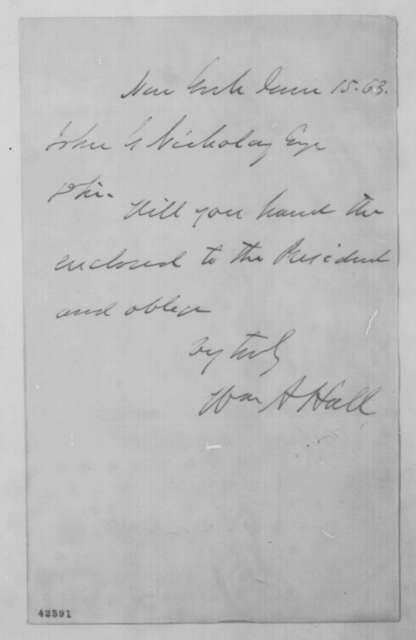 William A. Hall to John G. Nicolay, Monday, June 15, 1863  (Cover letter)