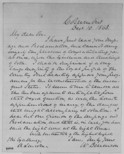 William Dennison to Abraham Lincoln, Thursday, December 10, 1863  (Congratulates Lincoln on his Annual Message and Proclamation of Amnesty)