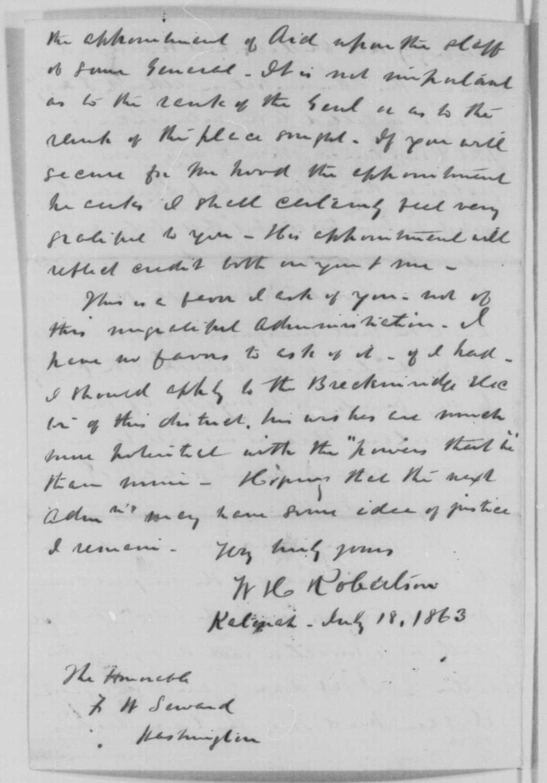 William H. Robertson to Frederick W. Seward, Saturday, July 18, 1863  (New York patronage; endorsed by William H. Seward)