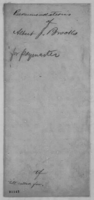 William Kellogg to Abraham Lincoln, Monday, January 12, 1863  (Recommends Albert Brooks for paymaster; endorsed by Benjamin M. Prentiss)