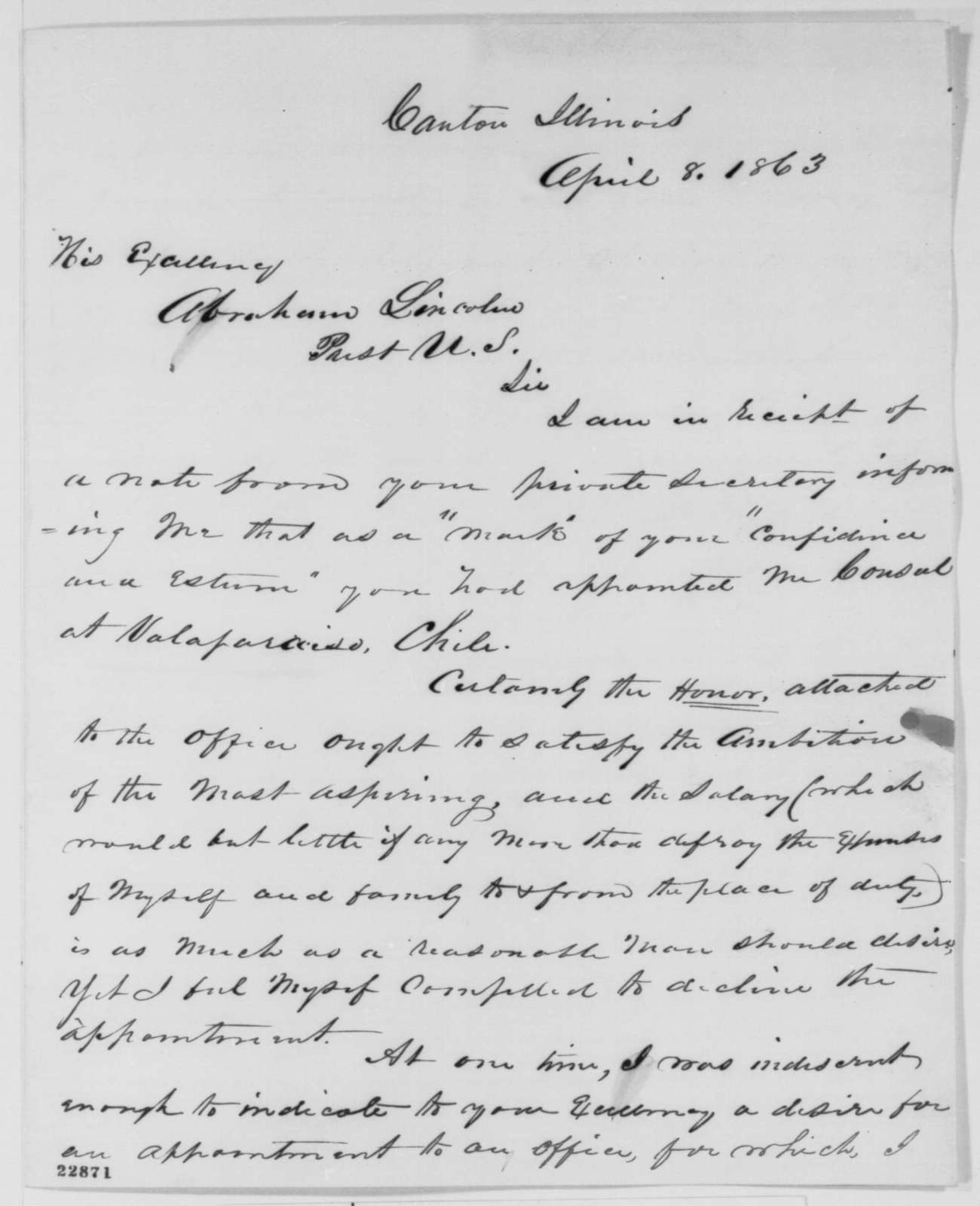 William Kellogg to Abraham Lincoln, Wednesday, April 08, 1863  (Declines appointment to Chile; endorsed by Abraham Lincoln)