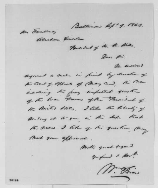 William Price to Abraham Lincoln, Wednesday, September 09, 1863  (Sends argument he made in case concerning the war powers of the president)