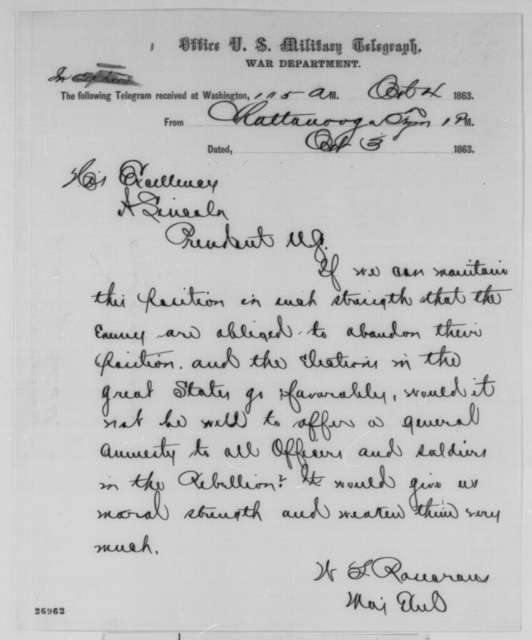 William S. Rosecrans to Abraham Lincoln, Saturday, October 03, 1863  (Telegram recommending amnesty for rebels)