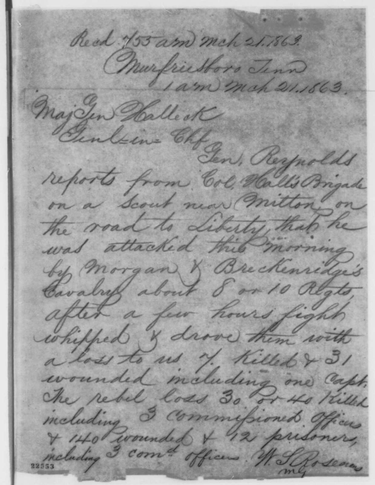 William S. Rosecrans to Henry W. Halleck, Saturday, March 21, 1863  (Telegram reporting results of an engagement)