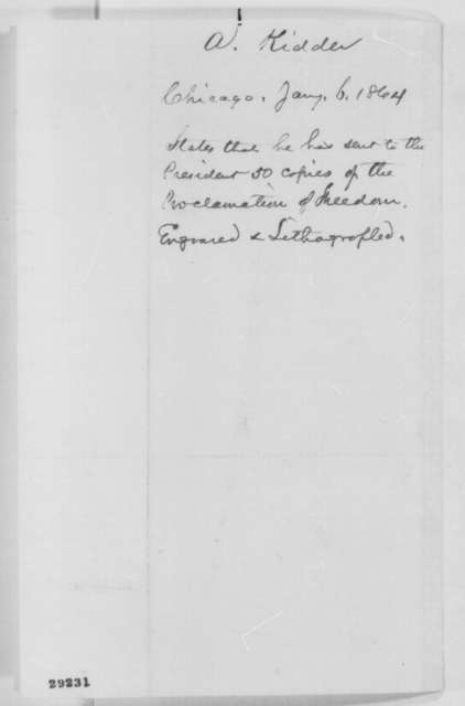A. Kidder to Abraham Lincoln, Wednesday, January 06, 1864  (Sends lithographed copies of Emancipation Proclamation)