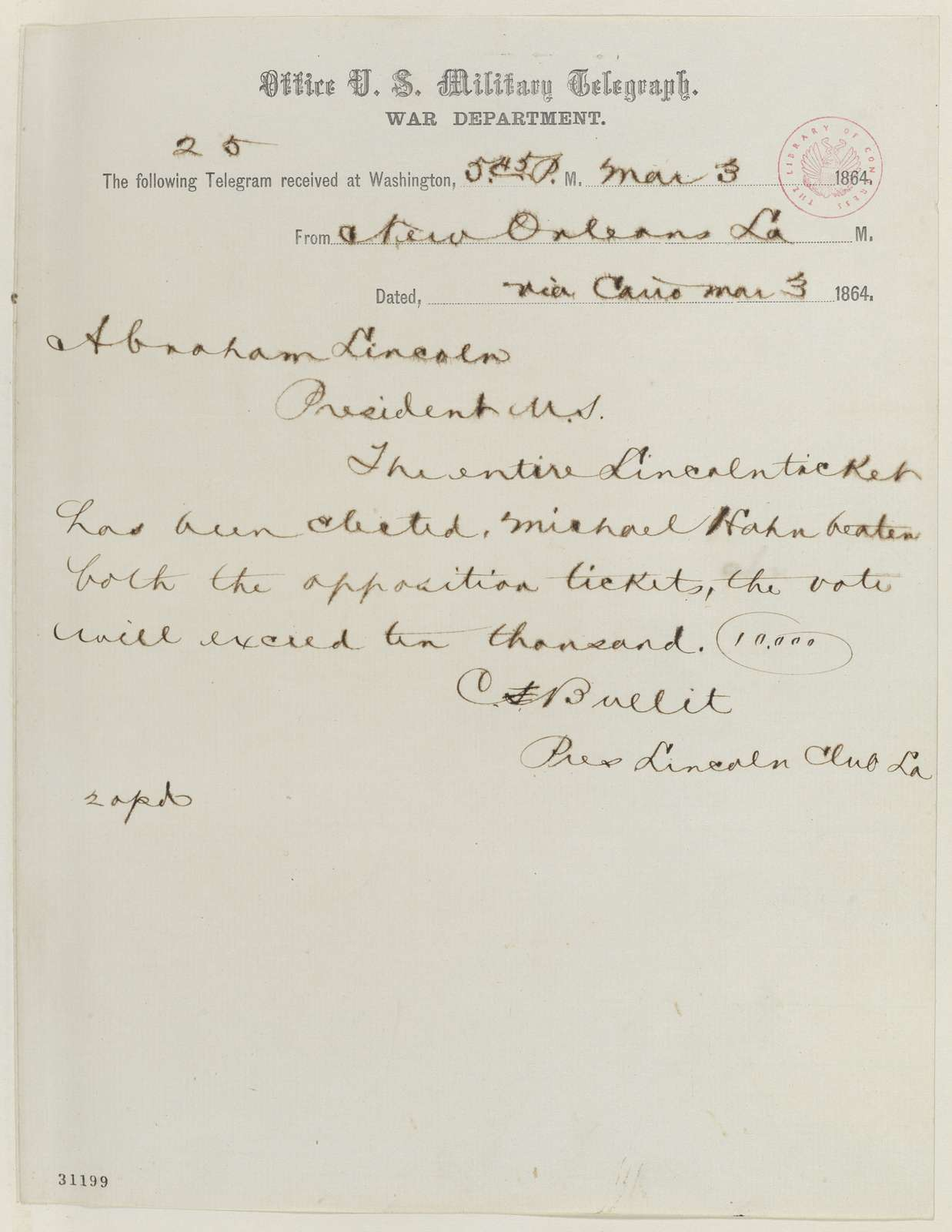 Abraham Lincoln papers: Series 1. General Correspondence. 1833-1916: Cuthbert Bullitt to Abraham Lincoln, Thursday, March 03, 1864 (Telegram reporting Louisiana election results)