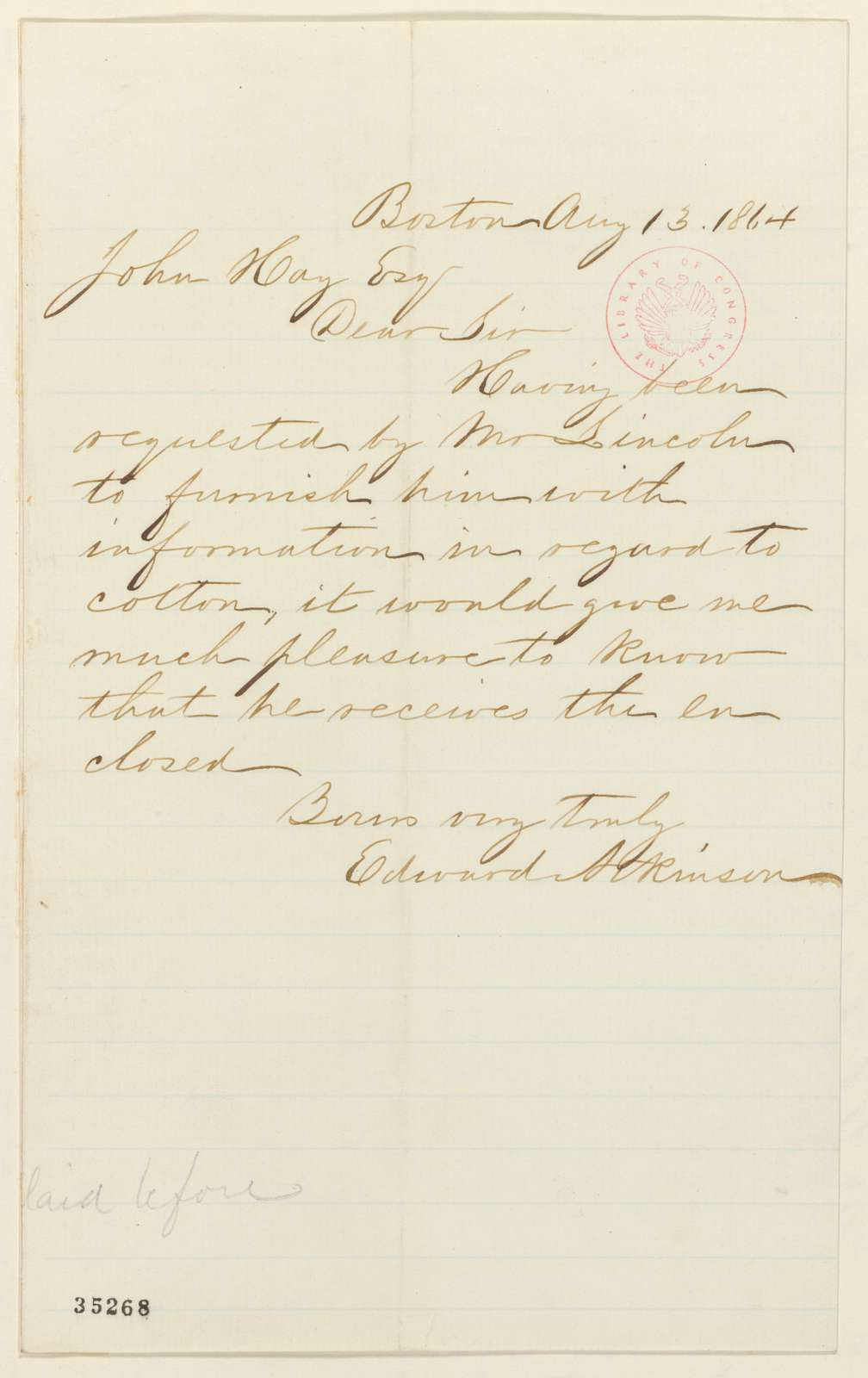 Abraham Lincoln papers: Series 1. General Correspondence. 1833-1916: Edward Atkinson to John Hay, Saturday, August 13, 1864 (Cover letter)