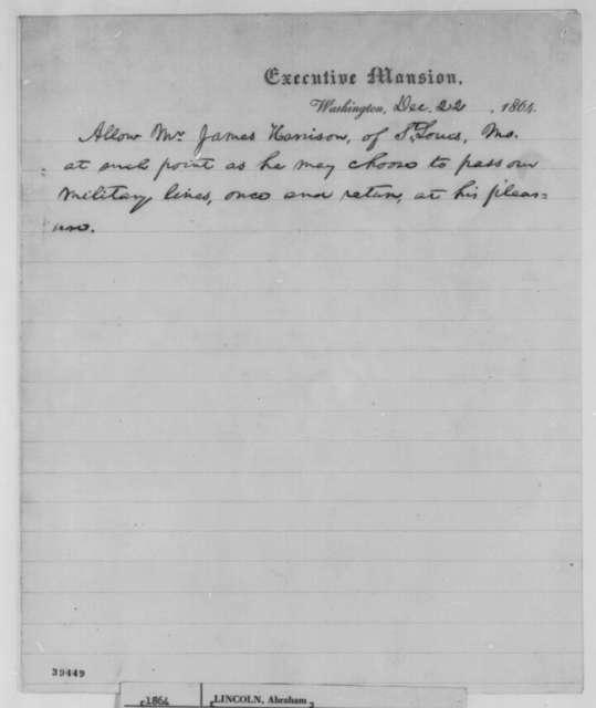 Abraham Lincoln, Thursday, December 22, 1864  (Pass for James Harrison)