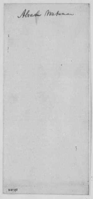 Abraham Lincoln to Abram Wakeman, Monday, July 25, 1864  (Peace negotiations at Niagara Falls)