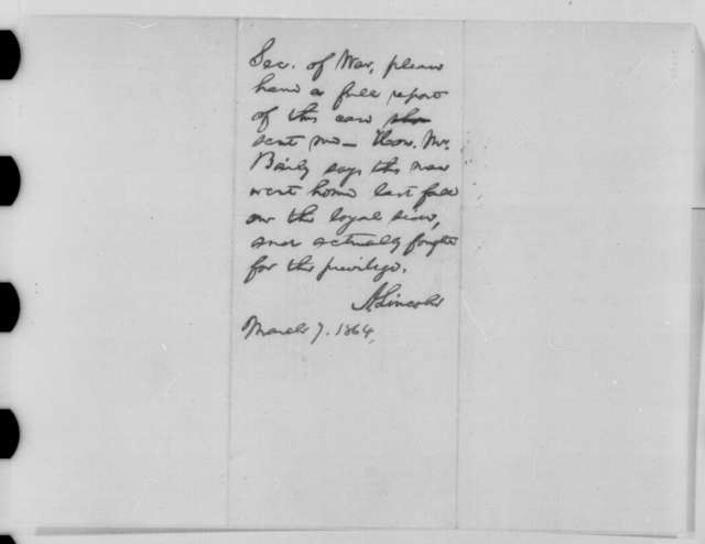 Abraham Lincoln to Edwin M. Stanton, Saturday, March 05, 1864  (Printed order dismissing Charles Garretson from service; endorsed by Abraham Lincoln, March 7, 1864)