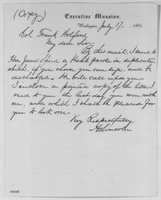 Abraham Lincoln to Frank Wolford, Sunday, July 17, 1864  (Parole)