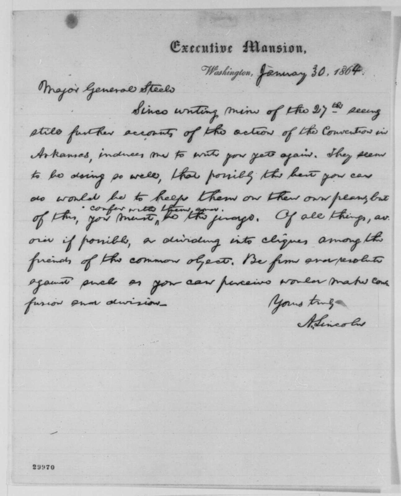 Abraham Lincoln to Frederick Steele, Saturday, January 30, 1864  (Political affairs in Arkansas)