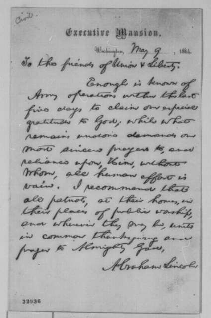 Abraham Lincoln to Friends of Union and Liberty, Monday, May 09, 1864  (Press release announcing success of Grant's army)