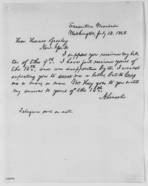 Abraham Lincoln to Horace Greeley, Friday, July 15, 1864  (Niagara Falls negotiations)