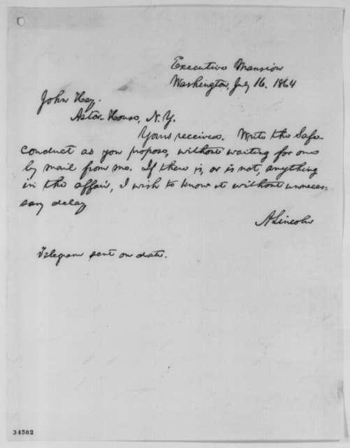 Abraham Lincoln to John Hay, Saturday, July 16, 1864  (Negotiations at Niagara Falls)