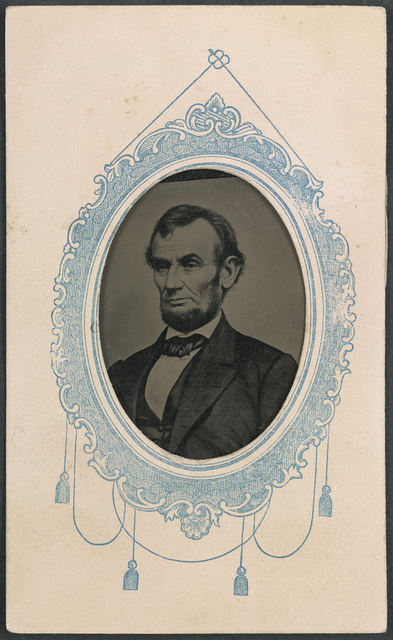 [Abraham Lincoln] / Union card picture, made by George F. Ayer, photographer, 161 Middle Street, Portland.