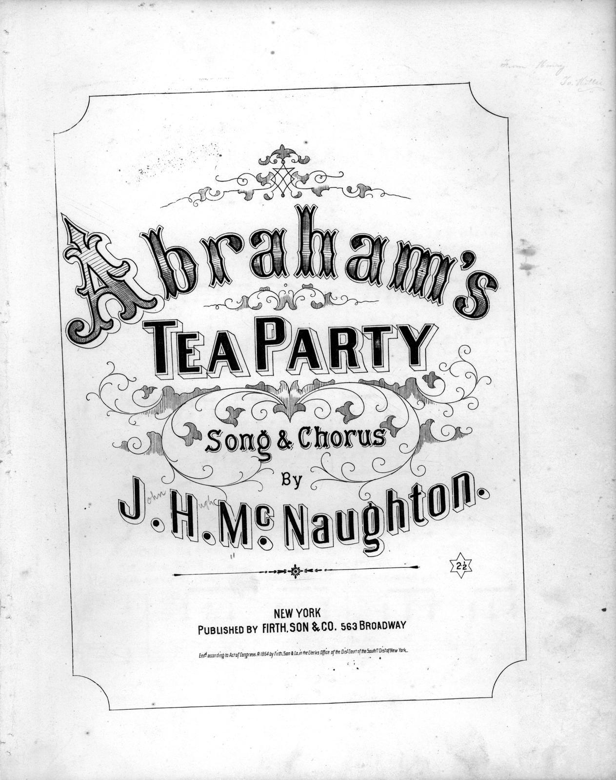 Abraham's tea party: song & chorus by J.H. McNaughton.